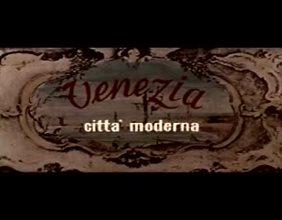Venezia città moderna
