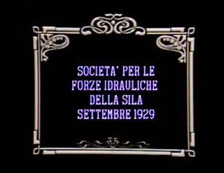 Società per le forze idrauliche della Sila Settembre 1929 - Dopolavoro - Cantieri e vita nell'altipiano Silano